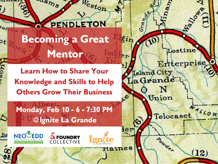 Becoming a Great Mentor - Live Streamed from Ignite La Grande